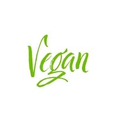 Vegan Hand Drawn Calligraphy vector image vector image