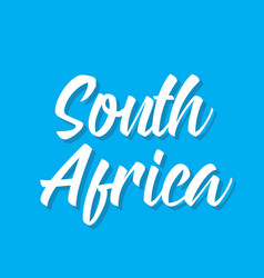 South africa text design calligraphy vector