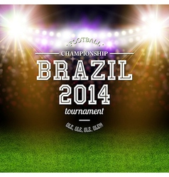 Brazil 2014 football poster stadium background vector