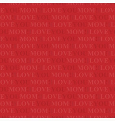 Seamless wrapping paper - i love you mom vector