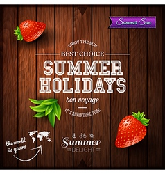 Summer design poster for summer holidays wooden vector