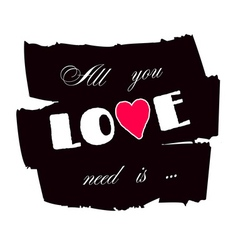 All you need is love paint vector