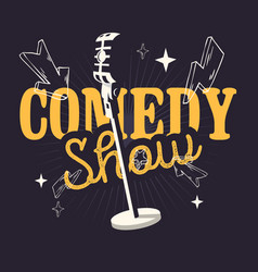 Comedy show design with old fashioned microphone vector
