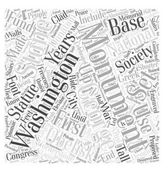 The washington monument word cloud concept vector
