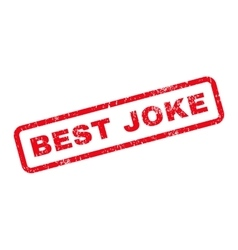 Best joke text rubber stamp vector