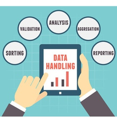 Concept of Data Handling User holding tablet pc vector image vector image