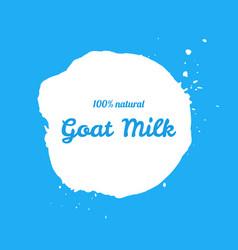 goat natural milk splash sign vector image