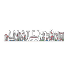 amsterdam travel lettering in linear style vector image