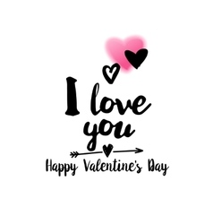 I love you quote with greetings vector