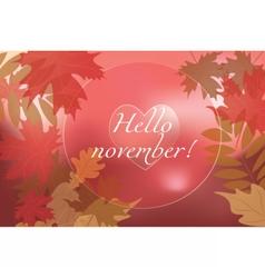 Hello november background vector