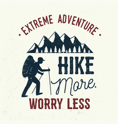 Hike more worry less vector