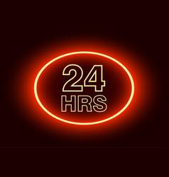 24 hours open sign red neon billboard vector