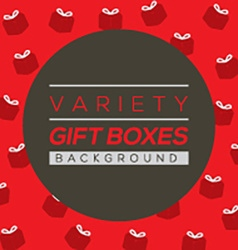 Variety gift boxes background vector
