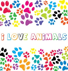 I love animals text with colorful paws print vector