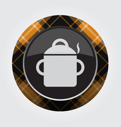 Button orange black tartan - cooking pot smoke vector