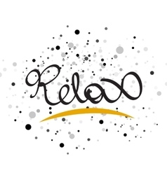 Relax lettering word vector