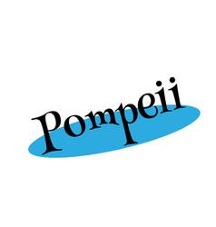 Pompeii rubber stamp vector