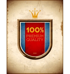 Aged card with 100 percent quality shield label vector image