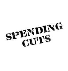 Spending cuts rubber stamp vector