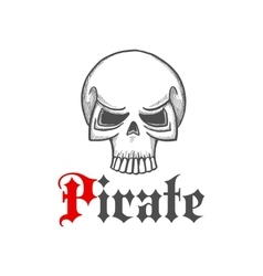 Pirate skull or jolly roger symbol in sketch style vector