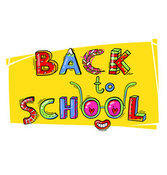 back to school hand drawn words in a fun cartoon vector image