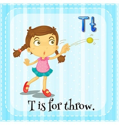 Alphabet T is for throw vector image vector image