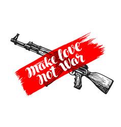 Make love not war label assault rifle symbol vector