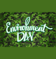 world environment day hand lettering design vector image