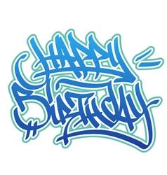 Happy birthday graffiti style vector