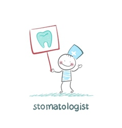 stomatologist with a placard on which painted a vector image vector image