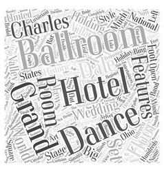 Ballrooms word cloud concept vector