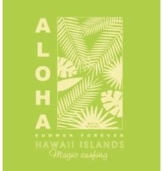 Aloha typography with palm leaves for t-shirt vector