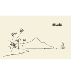 Sketch Hawaiian seaside view hand drawn vector image vector image