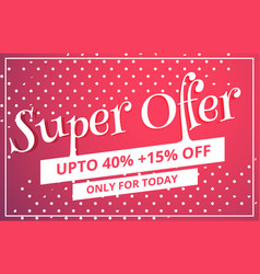 Super offer sale discount voucher template design vector