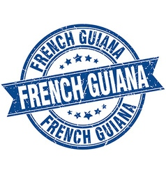 French guiana blue round grunge vintage ribbon vector