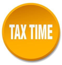 Tax time orange round flat isolated push button vector