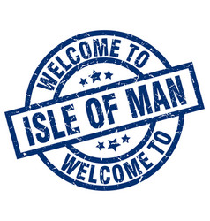 welcome to isle of man blue stamp vector image vector image