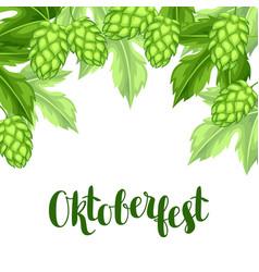 Green hops with leaf oktoberfest beer festival vector