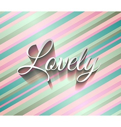 Inspirational Typo Text with Retro Style and vector image