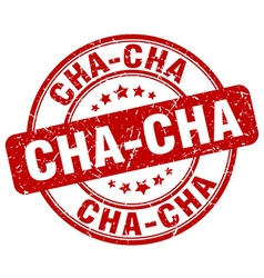 Cha-cha red grunge round vintage rubber stamp vector