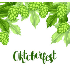 green hops with leaf oktoberfest beer festival vector image