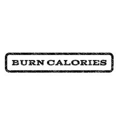 Burn calories watermark stamp vector