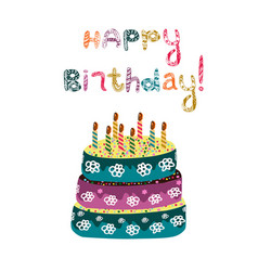 Cake with candles inscription happy birthday vector