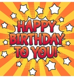 Happy birthday pop art poster vector image