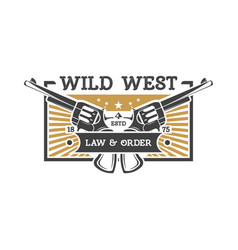 Wild west vintage label with revolvers vector