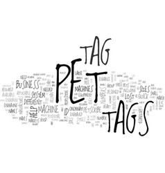 A review of pet tag machines text word cloud vector