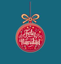 Feliz navidad xmas card on spanish language warm vector