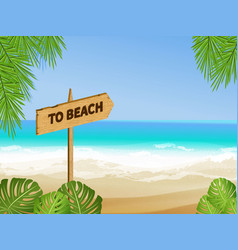 To beach sign vector