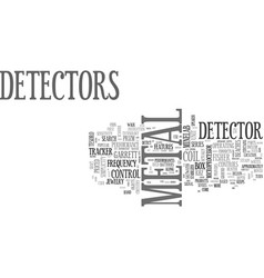 A review of popular metal detector products text vector