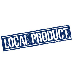 Local product square grunge stamp vector